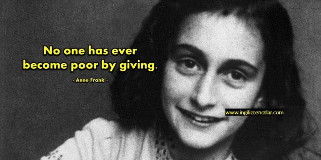 Anne Frank - Hiç kimse başkalarına yadim ederek...