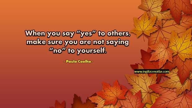 Paulo-Coelho-Başkalarına-evet-derken