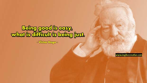 ingilizce-Victor-Hugo-İyi-olmak-kolaydır