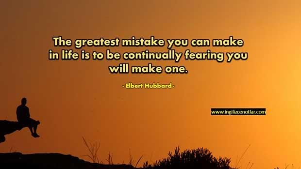 İngilizce-Elbert-Hubbard-Hayatta-yapabileceğiniz-en-büyük-hata-sürekli