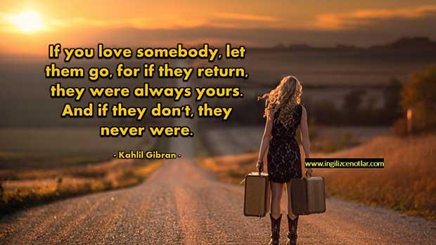 İngilizce-Halil-Cibran-Eğer-birisini-seviyorsan-onu-serbest-bırakdönerse-senindir