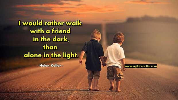 İngilizce-Helen-Keller-Aydınlıkta-tek-başıma-yürümektense-karanlıkta
