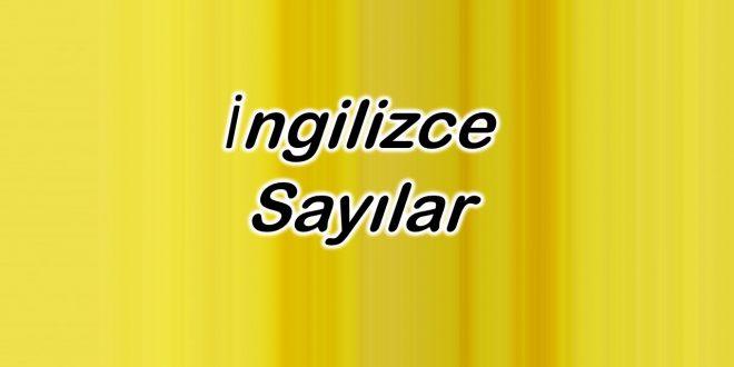 İngilizce Sayılar ve Türkçe anlamları