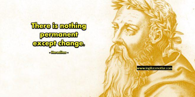 Heraclitus - Değişmeyen tek şey...
