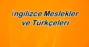 İngilizce Meslekler ve Türkçeleri