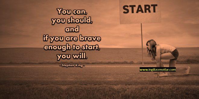 Stephen King - Yapabilirsin, yapmalısın, ve eğer başlamak...