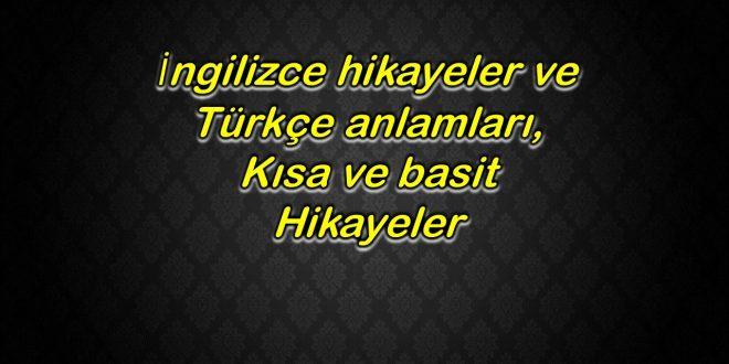 İngilizce hikayeler ve Türkçe anlamları
