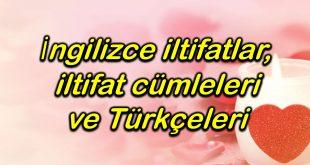 İngilizce iltifatlar ve Türkçeleri