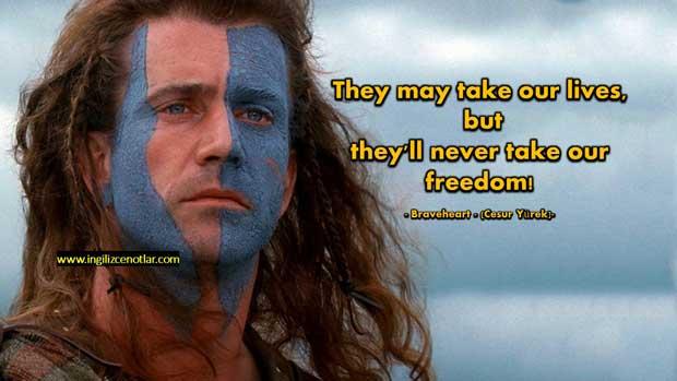 Braveheart-Hayatlarımızı-alabilirler-Ama-özgürlüğümüzü