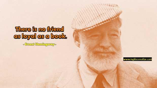 Ernest-Hemingway-Kitap-kadar-sadık-hiçbir-arkadaş-yoktur