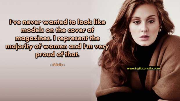 Adele - Dergi kapaklarında model gibi görünmeyi hiç istemedim.