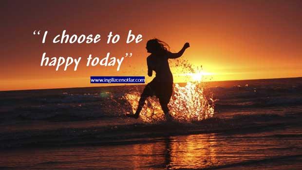 Bugün-mutlu-olmayı-seçtim