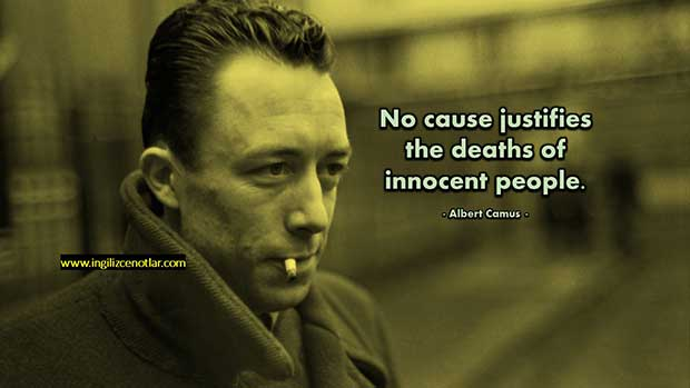 İngilizce-Albert-Camus-Hiçbir-sebep,-masum-insanların-ölümünü-haklı