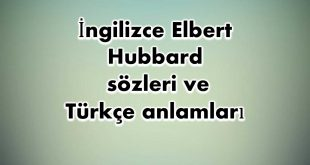 İngilizce-Elbert-Hubbard-sözleri