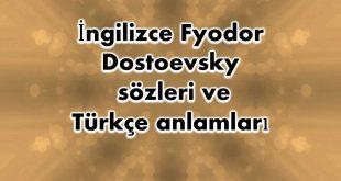 İngilizce-Fyodor-Dostoevsky-sözleri
