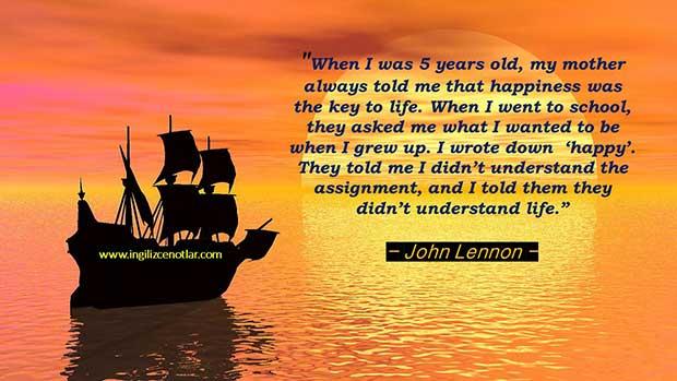 İngilizce-John-Lennon-Beş-yaşındayken-annem-daima-bana-mutluluk