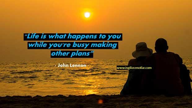 İngilizce-John-Lennon-Hayat-siz-başka-planlar-yapmakla