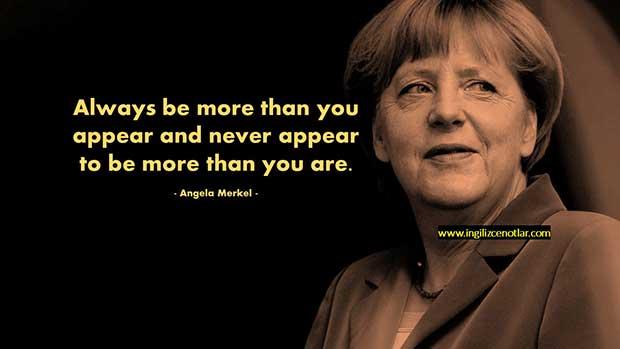 Angela-Merkel-Her-zaman-göründüğünüzden-daha-fazla-olun-ve-hiçbir-zaman