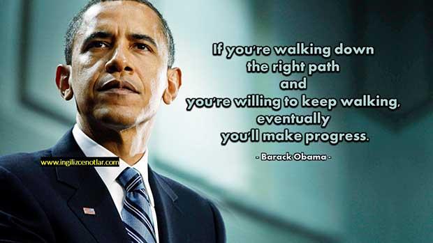 Barack-Obama-Doğru-yoldan-yürüyorsanız-ve-yürümeye-devam-etmek-için