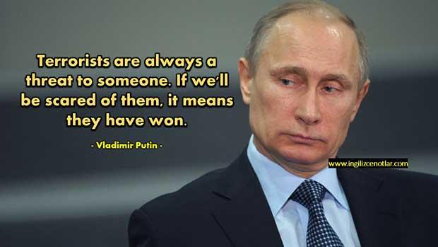 Vladimir-Putin-Teröristler-her-zaman-birileri-için-bir-tehdittir
